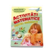 Activitati matematice pentru gradinita cu autocolante - Roxana Gavrila