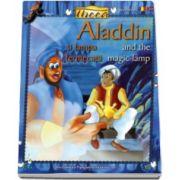 Aladin si lampa fermecata. Editie bilingva - in limba romana si in limba engleza