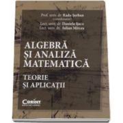 Radu Serban, Algebra si analiza matematica. Teorie si aplicatii