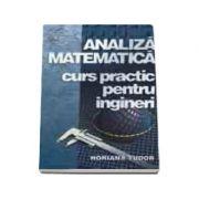 Analiza matematica - curs practic pentru ingineri