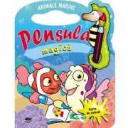 Animale marine. Pensula magica - Varsta recomandata 3-6 ani