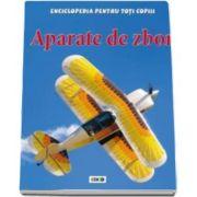 Sue Becklake, Aparate de zbor. Enciclopedia pentru toti copiii