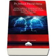 Joshua David Stone, Atacurile energetice privite din perspectiva sufletului. Compilatie