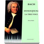 Bach. Inventiuni la trei voci - Pentru pian (Partitura cu CD)