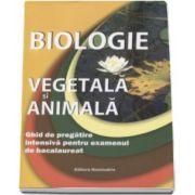Claudia Groza, Biologie vegetala si animala. Ghid de practica intensiva pentru examenul de bacalaureat 2016. Sinteze, scheme pentru recapitulare, modele de subiecte rezolvate