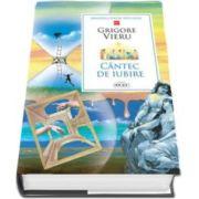 Grigore Vieru, Cantec de iubire. Biblioteca pentru toti copiii