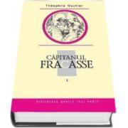 Theophille Gautier, Capitanul Fracasse. Volumul I. Biblioteca pentru toti copiii
