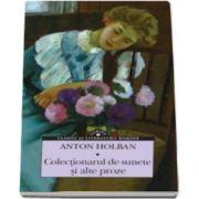 Anton Holban, Colectionarul de sunete si alte proze