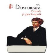 Fiodor M. Dostoievski, Crima si pedeapsa - Colectia Top 10