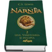 C. S. Lewis - Cronicile din Narnia II. Leul, Vrajitoarea si dulapul