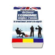 Dictionar Economic Englez-Roman. Termeni bancari, bursieri si de asigurari