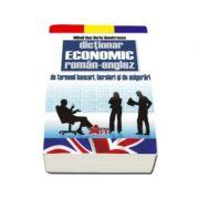 Dictionar economic Roman-Englez de termeni bancari, bursieri si de asigurari - Dumitrescu Dan