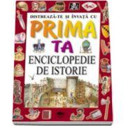 Philip Steele, Enciclopedie de istorie. Distreaza-te si invata cu prima ta enciclopedie