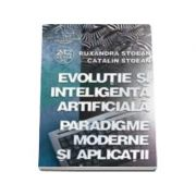 Evolutie si inteligenta artificiala - Paradigme moderne si aplicatii