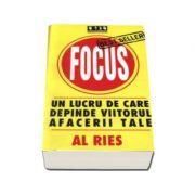 Focus - Un lucru de care depinde viitorul afacerii tale