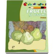 Fructe si legume. Poezii. Carte de colorat - Varsta recomandata 3-6 ani