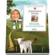 Johanna Spyri, Heidi. Fetita muntilor. Colectia Biblioteca pentru toti copiii