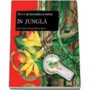 In jungla - De-a v-ati ascunselea cu natura - Varsta recomandata 8-12 ani