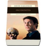 David Eagleman, Incognito. Vietile secrete ale creierului