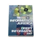Informatica juridica si drept informatic 2007