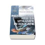Instrumente WEB 2. 0 utilizate in educatie