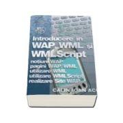 Introducere in WAP, WML si WMLScript