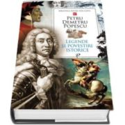 Petru Demetru Popescu, Legende si povestiri istorice - Colectia Biblioteca pentru toti copiii