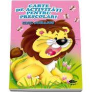 Leul curajos. Carte de activitati pentru prescolari - Varsta recomandata 4-6 ani
