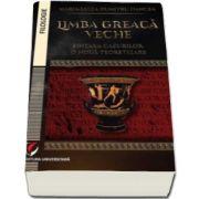 Maria Luiza Dumitru Oancea, Limba greaca veche. sintaxa cazurilor - o noua teoretizare
