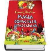 Enid Blyton, Magia Copacului Departarilor