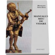 Nelu Doru Munteanu, Manualul meu de vioara