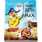 Aureliu Busuioc, Marele Ratoi Max - Varsta recomandata 7-12 ani