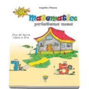 Matematica, prietena mea. Fise de lucru pentru clasa a II-a - Angelica Manea