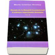 Maria Cristina Stroiny - Mesaje de la Maestrii Ascensionati. O misiune importanta, Romania. Volumul III