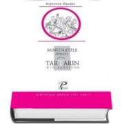 Alphonse Daudet, Minunatele ispravi ale lui Tartarin din Tarascon
