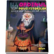 Ioan Salomie, Ordinul Povestitorilor. Revista de scriere creativa si alte forme de magie