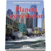 Anna Claybourne, Planeta extremelor. Enciclopedia pentru toti copiii