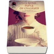 Care Santos, Pofta de ciocolata