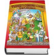 Ion Creanga, Povesti pentru copii (Editie Hardcover)