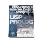 Programare in inteligenta artificiala - LISP si PROLOG (editia II)