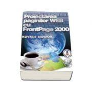 Proiectarea paginilor WEB cu FrontPage 2000