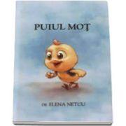 Elena Netcu, Puiul Mot