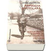 Anton Golopentia, Rapsodia epistolara. Volumul IV. Scrisori primite si trimise de Anton Golopentia 1923-1950