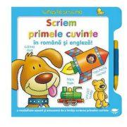 Scriem primele cuvinte in romana si engleza! Citeste si scrie - Varsta recomandata 4-6 ani