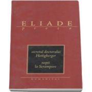 Mircea Eliade, Secretul doctorului Honigberger - Nopti la Serampore