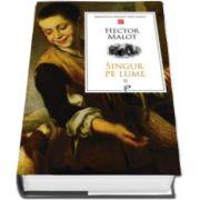 Hector Malot, Singur pe lume. Volumul II - Biblioteca pentru toti copiii