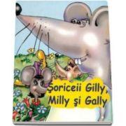 Soriceii Gilly, Milly si Gally - Sa cresti mare!