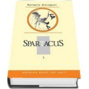 Raffaello Giovagnoli, Spartacus. Volumul I. Colectia Biblioteca pentru toti copiii
