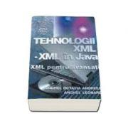 Tehnologii XML - XML in JAVA - XML pentru avansati