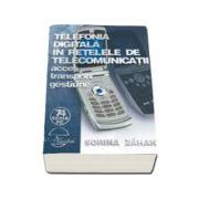 Telefonia digitala in retele de telecomunicatii (editia VII)